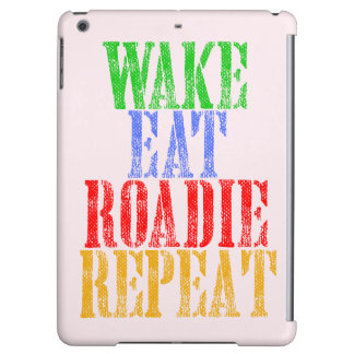 Wake Eat ROADIE Repeat iPad Air Cover