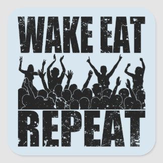 WAKE EAT ROCK REPEAT #2 (blk) Square Sticker