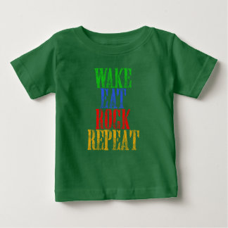 WAKE EAT ROCK REPEAT #3 BABY T-Shirt