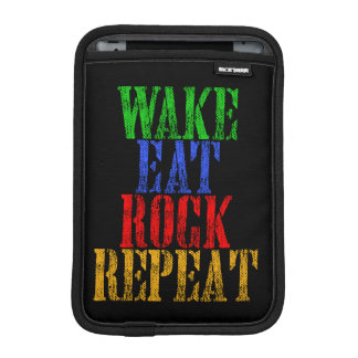 WAKE EAT ROCK REPEAT #3 iPad MINI SLEEVE