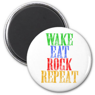 WAKE EAT ROCK REPEAT #3 MAGNET