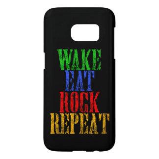 WAKE EAT ROCK REPEAT #3 SAMSUNG GALAXY S7 CASE