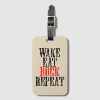 WAKE EAT ROCK REPEAT (blk) Luggage Tag