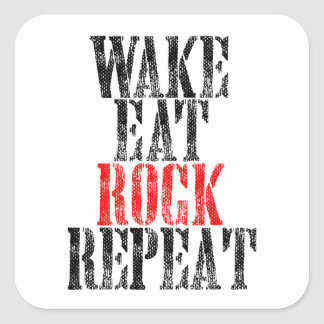 WAKE EAT ROCK REPEAT (blk) Square Sticker