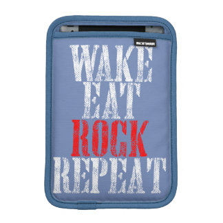 WAKE EAT ROCK REPEAT (wht) iPad Mini Sleeve