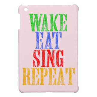 Wake Eat Sing Repeat Case For The iPad Mini