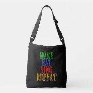 Wake Eat Sing Repeat Crossbody Bag