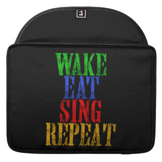 Wake Eat Sing Repeat Sleeve For MacBooks