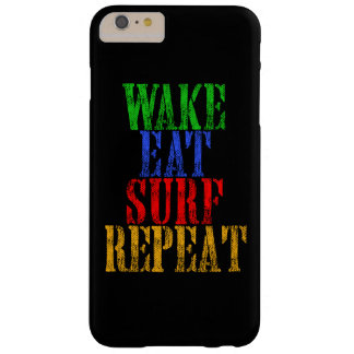 WAKE EAT SURF REPEAT BARELY THERE iPhone 6 PLUS CASE
