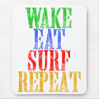 WAKE EAT SURF REPEAT MOUSE PAD