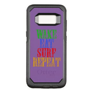 WAKE EAT SURF REPEAT OtterBox COMMUTER SAMSUNG GALAXY S8 CASE