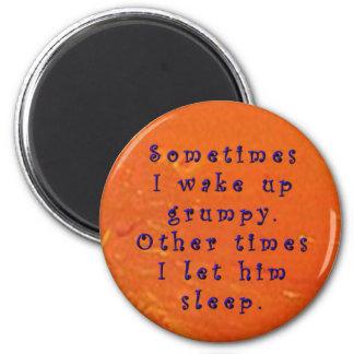 Wake grumpy 2 inch round magnet