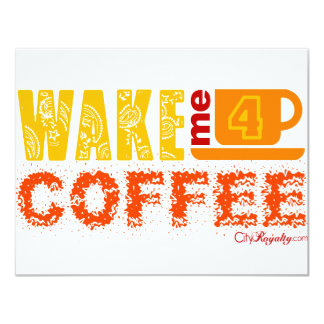 Wake me for coffee card