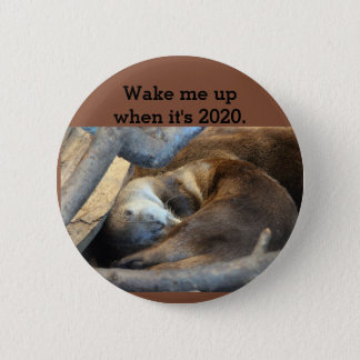 Wake me up 2 inch round button