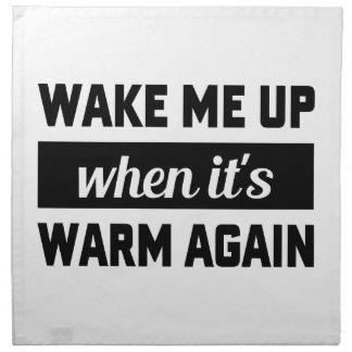 Wake Me When It's Warm Napkin