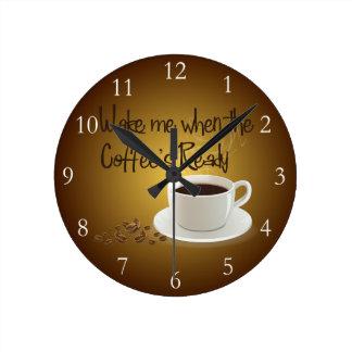 Wake Me When the Coffee's Ready Clock