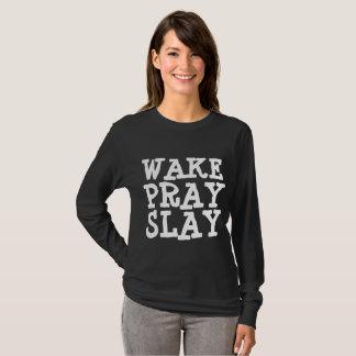 WAKE PRAY SLAY Christian t-shirts