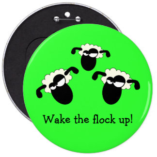 """Wake The Flock Up!"" Button"