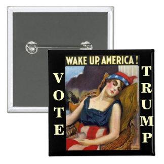 WAKE UP AMERICA Donald Trump 2016 2 Inch Square Button