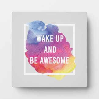 Wake Up And Be Awesome Display Plaque
