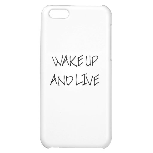 Wake Up And Live (big dummy) iPhone 5C Cover