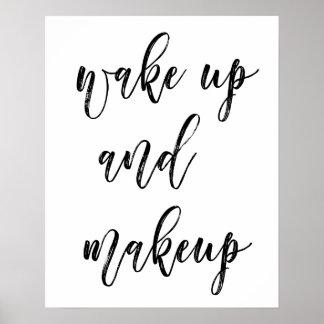 Wake Up And Makeup Poster