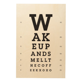 Wake up and smell the coffee eye chart wood wall art