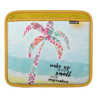 wake up and smell the inspiration, beach and palm iPad sleeve