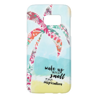 wake up and smell the inspiration, beach and palm samsung galaxy s7 case