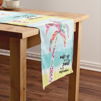 wake up and smell the inspiration, beach and palm short table runner