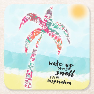 wake up and smell the inspiration, beach and palm square paper coaster