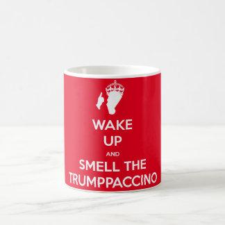 WAKE UP AND SMELL THE TRUMPPACCINO COFFEE MUG