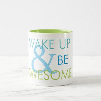 Wake up & be Awesome mug
