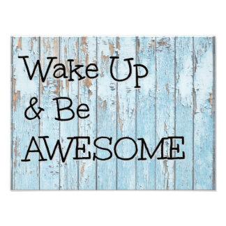 Wake Up & Be Awesome Photo Print