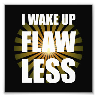 Wake Up Flawless Photograph