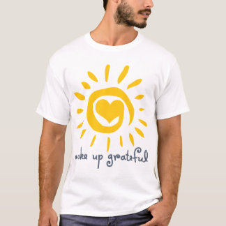 Wake Up Grateful T-Shirt