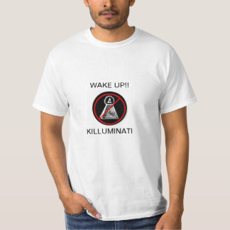 WAKE UP! KILLUMINATI T-Shirt
