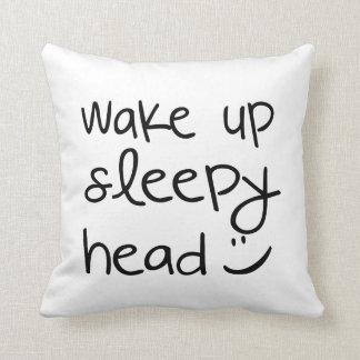 Wake Up Sleepy Head - Funny Throw Pillow