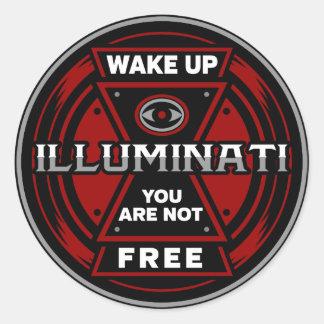 Wake Up You Are Not Free Illuminati Classic Round Sticker