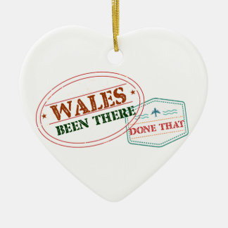 Wales Been There Done That Ceramic Heart Ornament