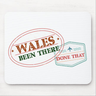 Wales Been There Done That Mouse Pad