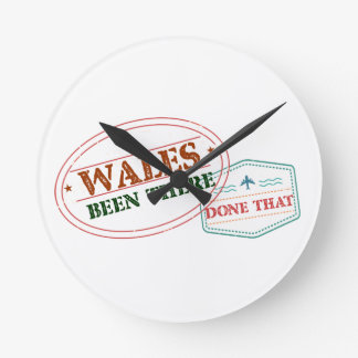 Wales Been There Done That Round Clock