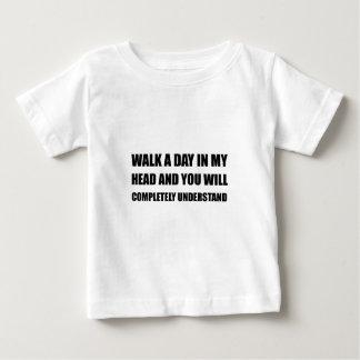 Walk A Day In My Head Baby T-Shirt
