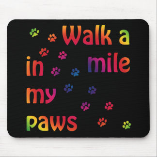 Walk a mile (feline) mousepad