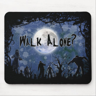 Walk Alone? Mouse Pad