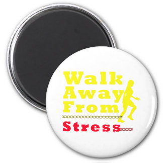 Walk Away From Stress Refrigerator Magnets
