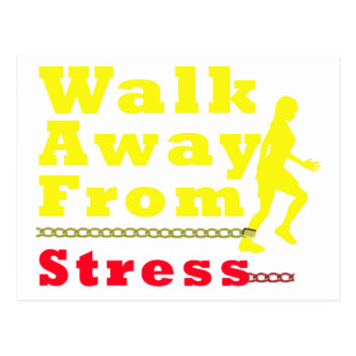 Walk Away From Stress Post Cards