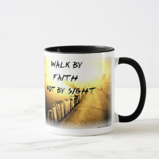 Walk By Faith Mug