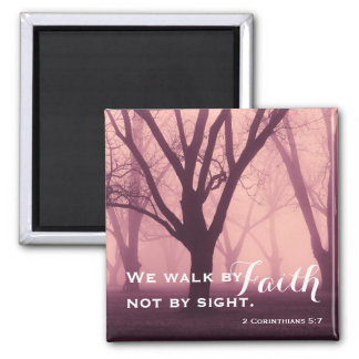 Walk by Faith Religious Square Magnet