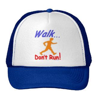 Walk Don't Run Cap Trucker Hat